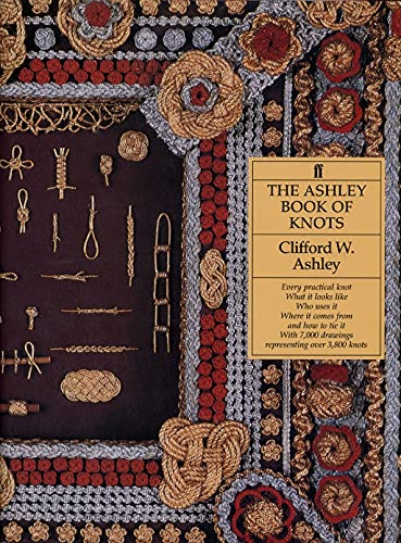 9780571096596: The Ashley Book of Knots