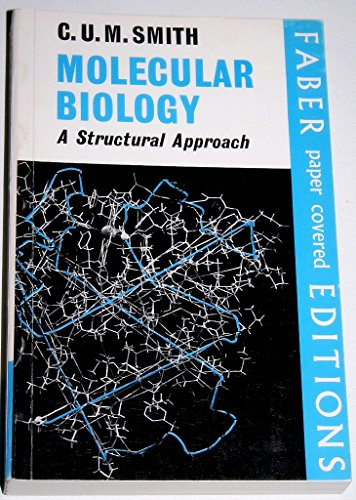9780571097043: Molecular Biology: A Structural Approach