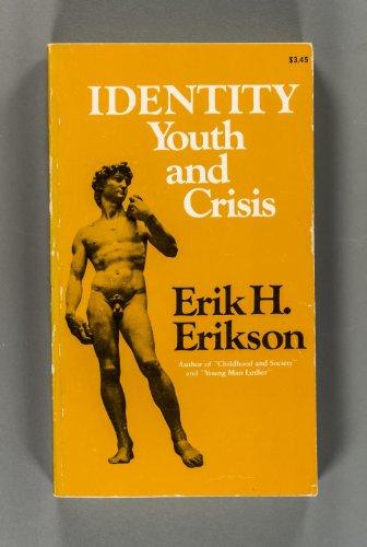 Identity: Youth And Crisis: Erik Homburger Erikson
