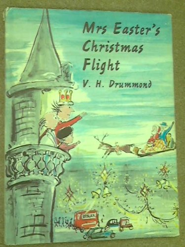 Mrs. Easter's Christmas Flight (0571097340) by V.H. Drummond