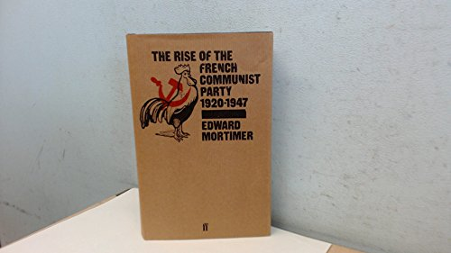 9780571097548: Rise of the French Communist Party, 1920-47