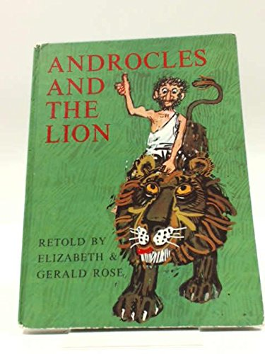 Androcles and the Lion: Rose, Elizabeth, Rose, Gerald