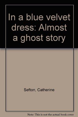 9780571098491: In a Blue Velvet Dress