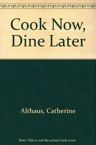 9780571098958: Cook Now, Dine Later