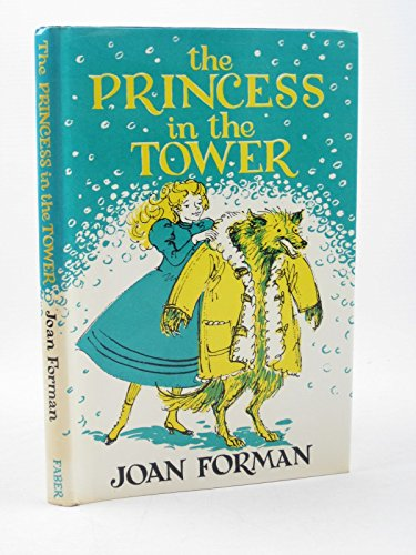Princess in the Tower: Forman, Joan