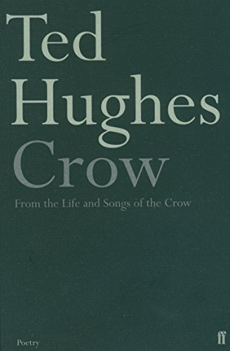 9780571099153: Crow: From the Life and Songs of the Crow (Faber Poetry)