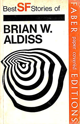 9780571099306: Best SF stories of Brian W. Aldiss (revised edition)