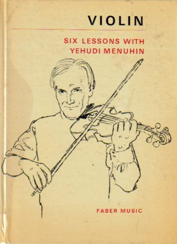 Violin: Six Lessons.: Yehudi Menuhin.