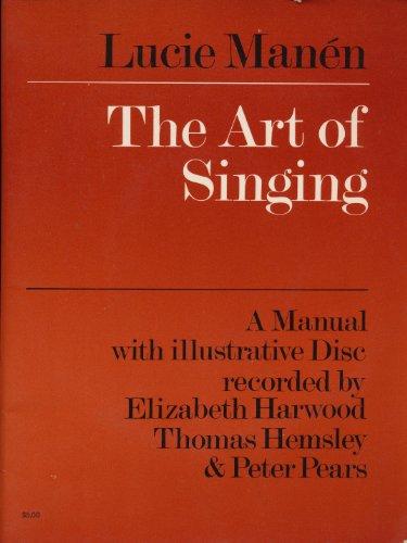 The Art of Singing.: Lucie Manen. Elizabeth Harwood, Thomas Hemsley & Peter Pears.