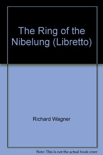 9780571100200: The Ring of the Nibelung