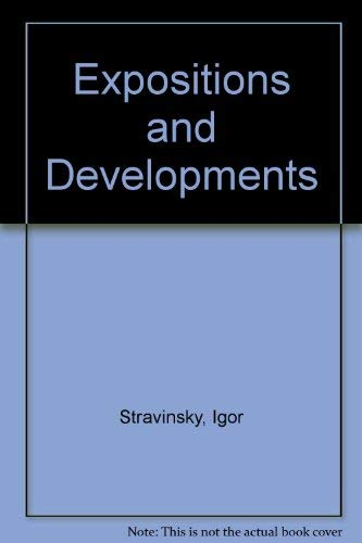 9780571100347: Expositions and Developments