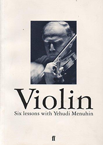 9780571100385: Violin: Six lessons with Yehudi Menuhin