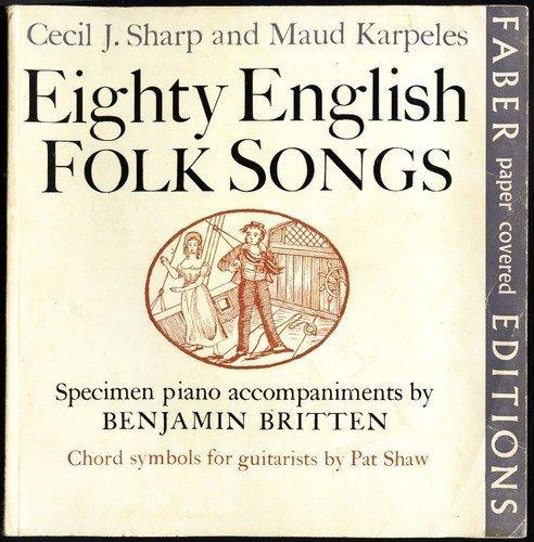 80 Appalachian Folk Songs ( Eighty Appalachian Folk songs): Sharp, Cecil; Karpeles, Maud