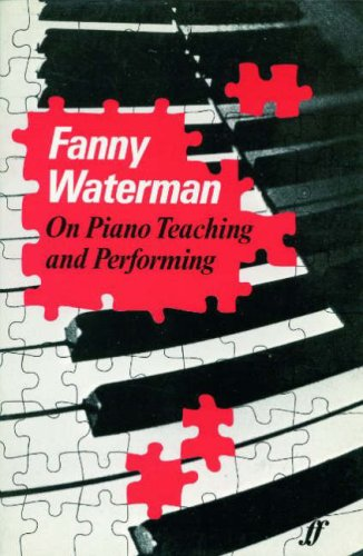 9780571100507: On Piano Teaching and Performing