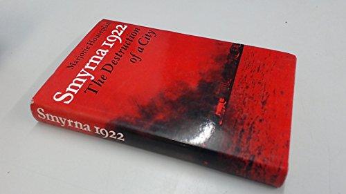 9780571101085: Smyrna, 1922: The Destruction of a City