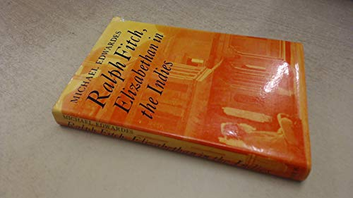 9780571101337: Ralph Fitch: Elizabethan in the Indies (Great Travellers)