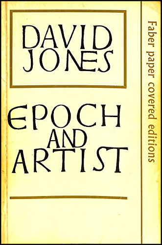 Epoch and Artist (Faber paper covered editions): David Jones; Editor-Harman