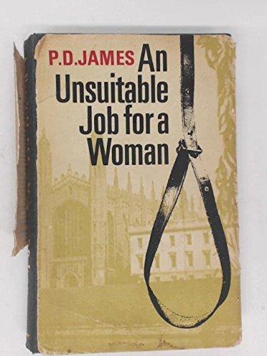 9780571101610: An Unsuitable Job for a Woman