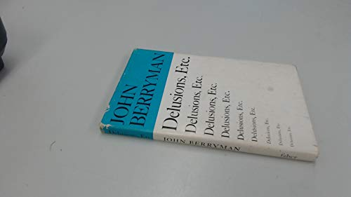 Delusions, Etc (9780571101979) by John Berryman
