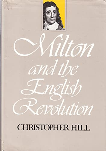 9780571101986: Milton and the English Revolution