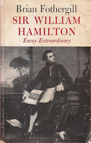9780571102914: Sir William Hamilton: Envoy Extraordinary