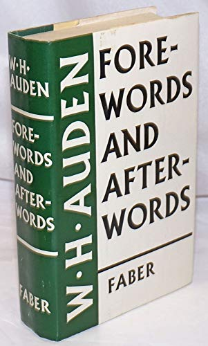 Fore-words and After-words: AUDEN, W.H (Edward Mendelson, ed.)