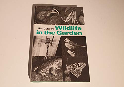 Wild Life in the Garden (0571103073) by Roy Genders