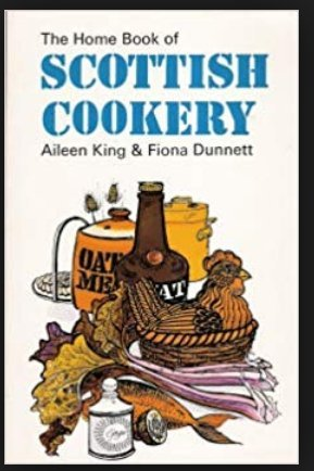 The Home Book of Scottish Cookery: Fiona Dunnet; Aileen