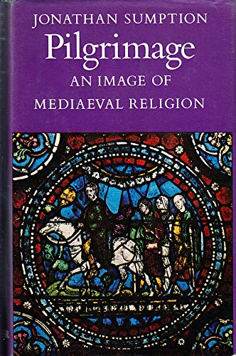 9780571103393: Pilgrimage: An Image of Mediaeval Religion