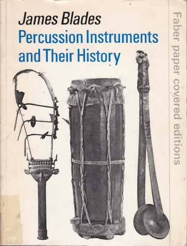 9780571103607: Percussion Instruments and Their History