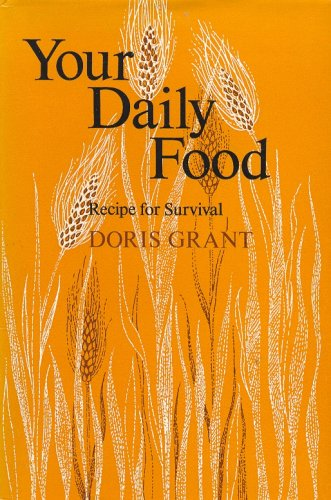 Your Daily Food: Recipe for Survival (9780571103768) by Doris Grant