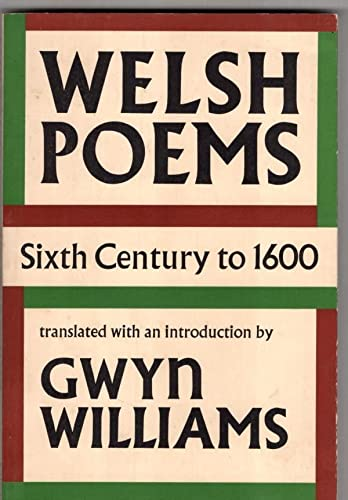 9780571103799: Welsh Poems: Sixth Century to 1600