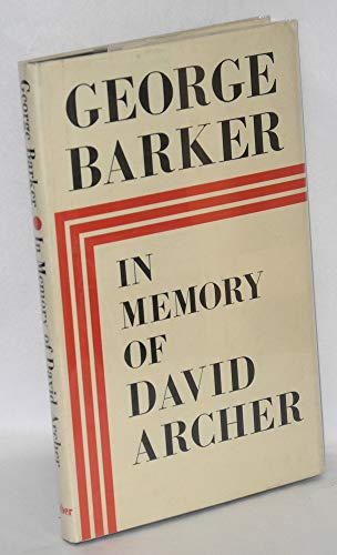 IN MEMORY OF DAVID ARCHER: Barker, George
