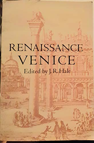 Renaissance Venice: J.R. Hale (ed.)