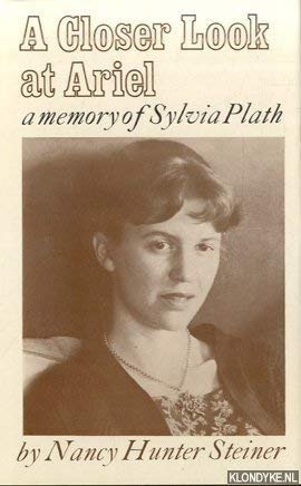 9780571104918: Closer Look at Ariel: Memory of Sylvia Plath