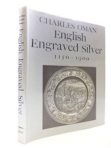 English Engraved Silver, 1150-1900: Oman, Charles