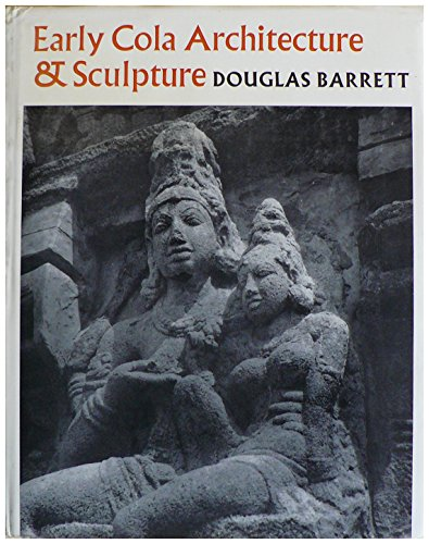 9780571105076: Early Cola Architecture and Sculpture, 886-1014 A.D.