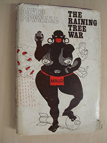 The raining tree war: Pownall, David