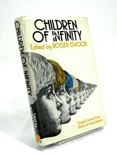 9780571105434: Children of Infinity