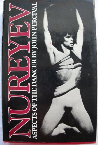 9780571106271: Nureyev: Aspects of the Dancer