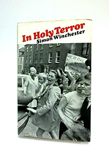 In Holy Terror: Reporting the Ulster Troubles