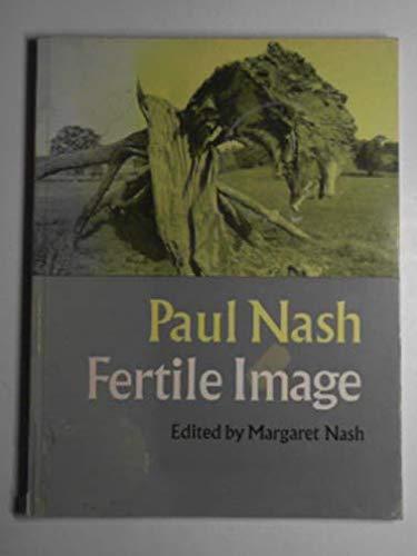 Fertile Image (Faber paperbacks): Nash, Paul
