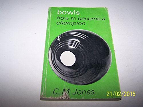 Bowls - How to Become a Champion
