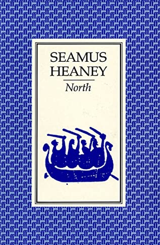 North: Heaney, Seamus