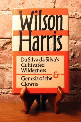 9780571108190: Da Silva Da Silva's Cultivated Wilderness and Genesis of the Clowns: And, Genesis of the Clowns