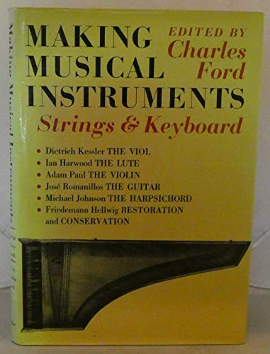 9780571108701: Making Musical Instruments: Strings and Keyboards