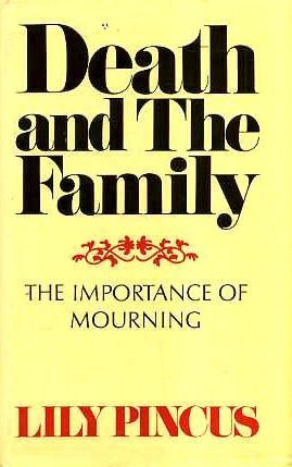 9780571108756: Death and the Family: Importance of Mourning