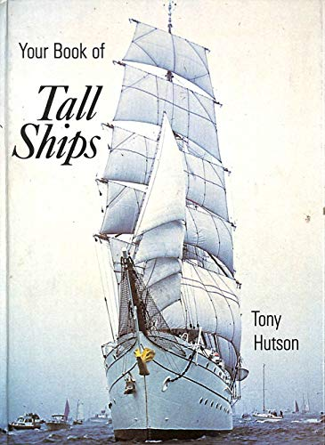 Your Book of Tall Ships
