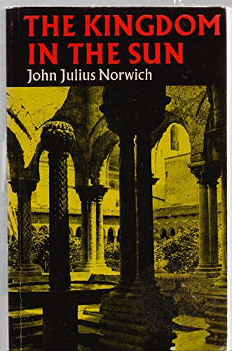 9780571109036: Kingdom in the Sun, 1130-94 (Faber paperbacks)