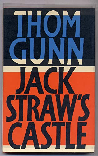 Jack Straw's Castle: Thom Gunn